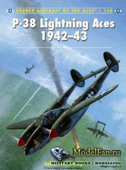 Osprey - Aircraft of the Aces 120 - P-38 Lightning Aces 1942-43