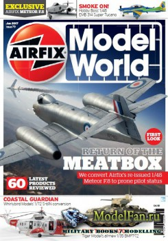 Airfix Model World - Issue 79 (June 2017)