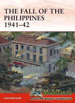 Osprey - Campaign 243 - The Fall of the Philippines 1941-42