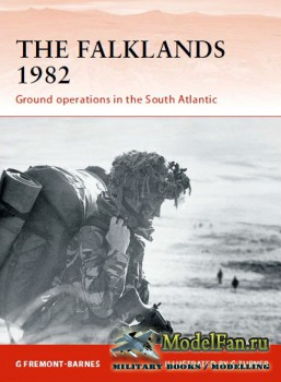 Osprey - Campaign 244 - The Falklands 1982. Ground operations in the South  ...