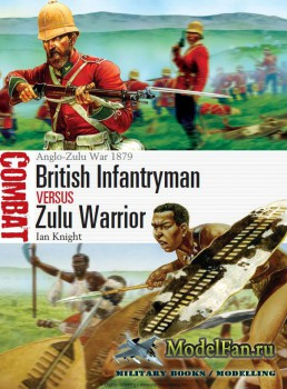 Osprey - Combat 3 - British Infantryman vs Zulu Warrior. Anglo-Zulu War 187 ...