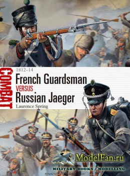 Osprey - Combat 4 - French Guardsman vs Russian Jaeger. 1812-14