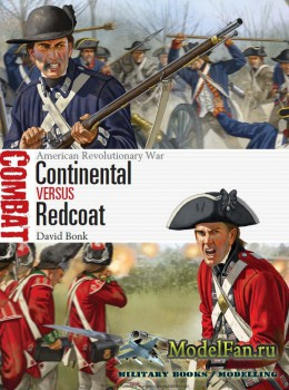 Osprey - Combat 9 - Continental vs Redcoat. American Revolutionary War