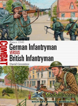 Osprey - Combat 14 - German Infantryman vs British Infantryman. France 1940