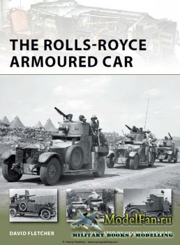 Osprey - New Vanguard 189 - The Rolls-Royce Armoured Car