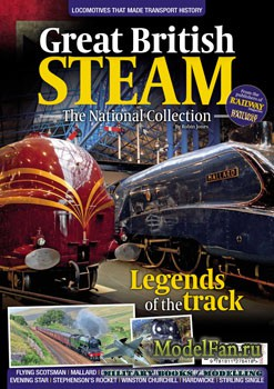 Great British Steam. The National Collection (Robin Jones)