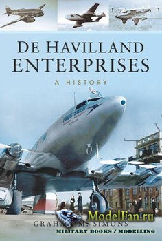 De Havilland Enterprises: A History (Graham Simons)