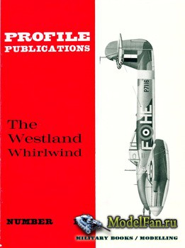 Profile Publications - Aircraft Profile №191 - The Westland Whirlwind
