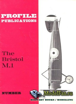Profile Publications - Aircraft Profile №193 - The Bristol M.1