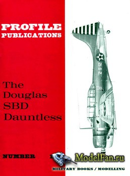 Profile Publications - Aircraft Profile №196 - The Douglas SBD Dauntless