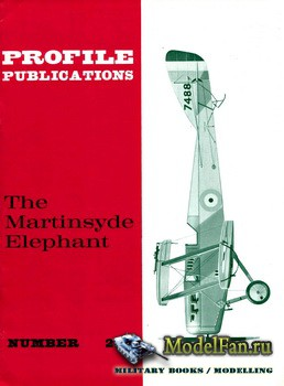Profile Publications - Aircraft Profile №200 - The Martinsyde Elephant