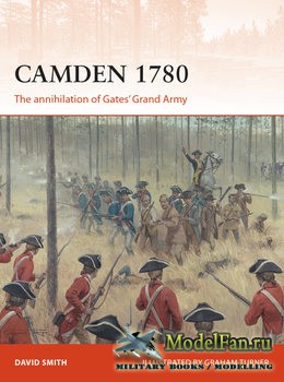 Osprey - Campaign 292 - Camden 1780: The Annihilation of Gates' Grand Army