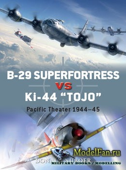 "Osprey - Duel 82 - B-29 Superfortress vs Ki-44 ""Tojo"""