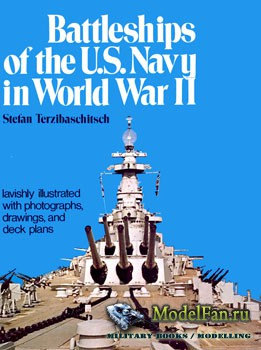 Battleships of the U.S. Navy in World War II (Stefan Terzibaschitseh)