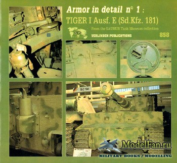 Verlinden Publications - Armor in Detail №1 - Tiger I Ausf. E (Sd.Kfz. 181)