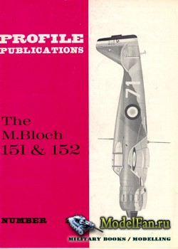 Profile Publications - Aircraft Profile №201 - The M.Bloch 151 & 152