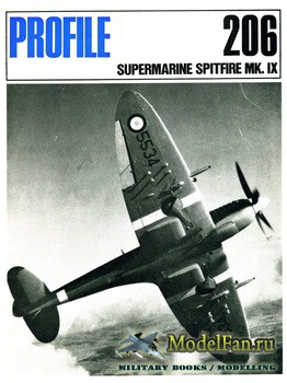 Profile Publications - Aircraft Profile №206 - The Supermarine Spitfire Mk. ...
