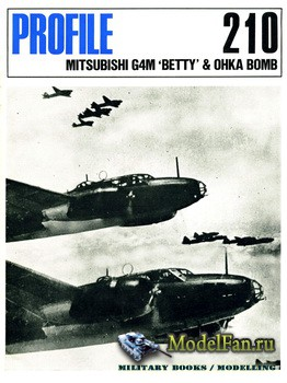 "Profile Publications - Aircraft Profile №210 - Mitsubisi G4M ""Betty"" & Ohka Bomb"