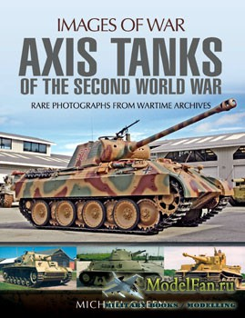 Axis Tanks of the Second World War (Michael Green)