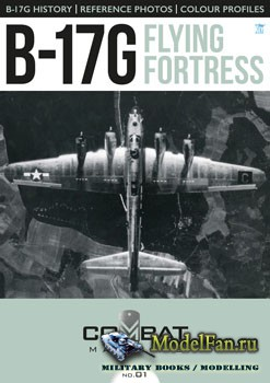 Combat Machines №1 - B-17G Flying Fortress