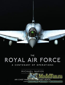 The Royal Air Force: A centenary of operation (Michael Napier)