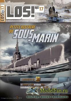 LOS! HS №17 - Petite Histoire du Sous-marin