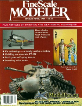 FineScale Modeler Vol.2 №3 (March/April) 1984