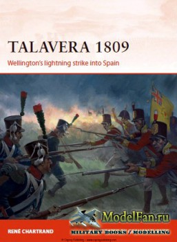 Osprey - Campaign 253 - Talavera 1809: Wellington's lightning strike into  ...