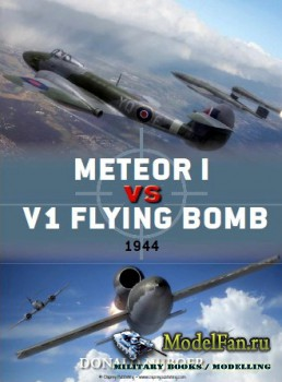 Osprey - Duel 45 - Meteor I vs V1 Flying Bomb: 1944