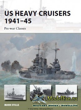 Osprey - New Vanguard 210 - US Heavy Cruisers 1941-45: Pre-war Classes