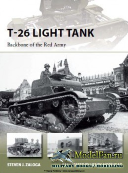 Osprey - New Vanguard 218 - T-26 Light Tank: Backbone of the Red Army
