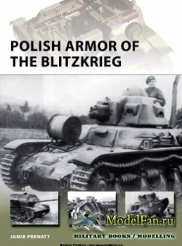Osprey - New Vanguard 224 - Polish Armor of the Blitzkrieg