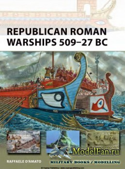 Osprey - New Vanguard 225 - Republican Roman Warships 509–27 BC