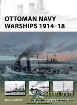 Osprey - New Vanguard 227 - Ottoman Navy Warships 1914–18