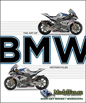 The Art of BMW Motorcycles (Peter Gantriis)