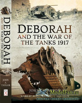 Deborah and the War of the Tanks 1917 (John A.Taylor)