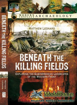 Beneath the Killing Fields: Exploring the Subterranean Landscapes of the We ...