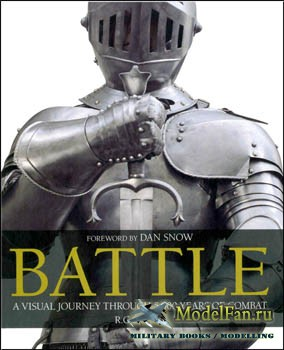 Battle: A Visual Journey Trough 5,000 Years of Combat (R.G. Grant)