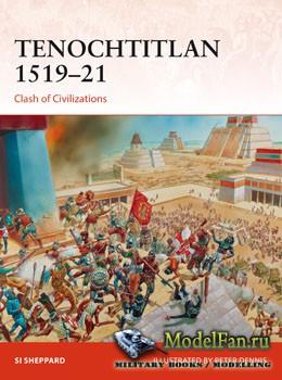 Osprey Campaign 321 -  Tenochtitlan 1519-21: Clash of Civilizations