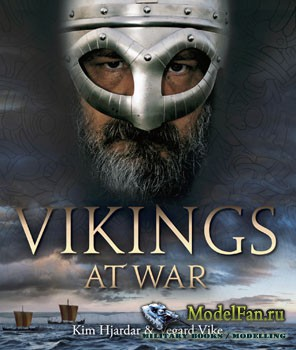 Vikings at War (Kim Hjardar & Vegard Vike)