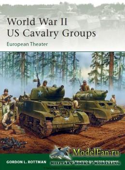 Osprey - Elite 129 - World War II US Cavalry Groups. European Theater