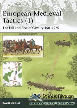 Osprey - Elite 185 - European Medieval Tactics (1). The Fall and Rise of Ca ...