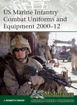 Osprey - Elite 190 - US Marine Infantry Combat Uniforms and Equipment 2000- ...