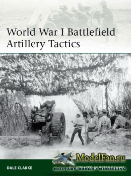 Osprey - Elite 199 - World War I Battlefield Artillery Tactics