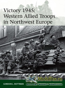 Osprey - Elite 209 - Victory 1945: Western Allied Troops in Northwest Europe