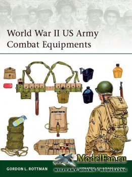 Osprey - Elite 210 - World War II US Army Combat Equipment