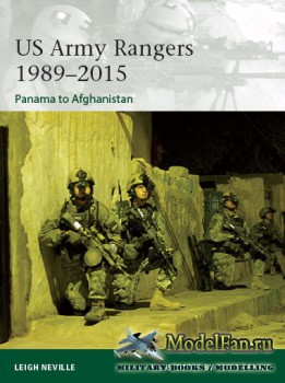 Osprey - Elite 212 - US Army Rangers 1989-2015. Panama to Afghanistan