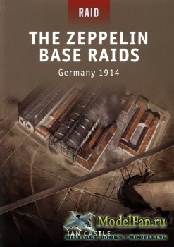 Osprey - Raid 18 - The Zeppelin Base Raids: Germany 1914