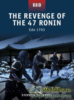 Osprey - Raid 23 - The Revenge of the 47 Ronin: Edo 1703
