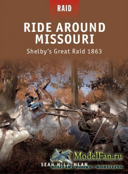 Osprey - Raid 25 - Ride Around Missouri: Shelby's Great Raid 1863